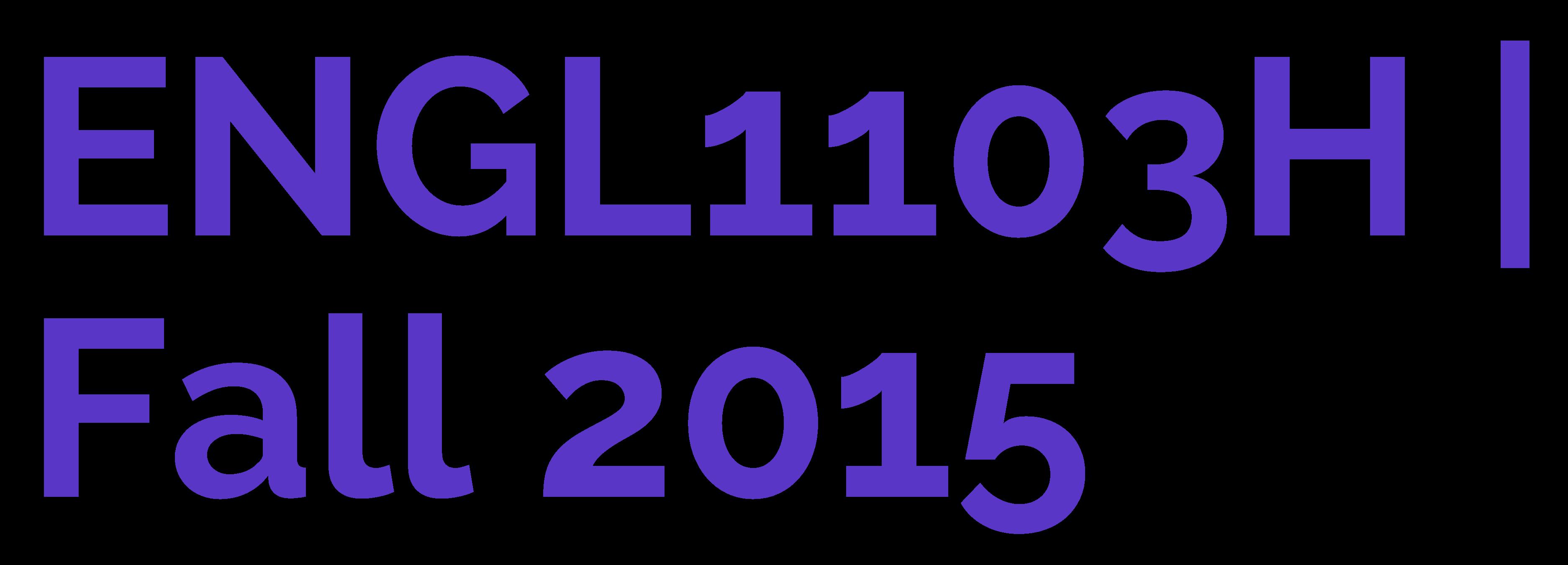 ENGL1103H | Fall 2015